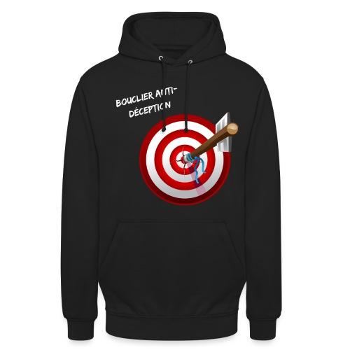 Bouclier anti-déception - Sweat-shirt à capuche unisexe