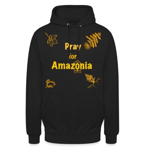 Pray for Amazonia - Unisex Hoodie