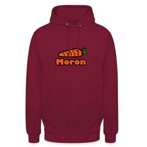 Moron - Unisex Hoodie