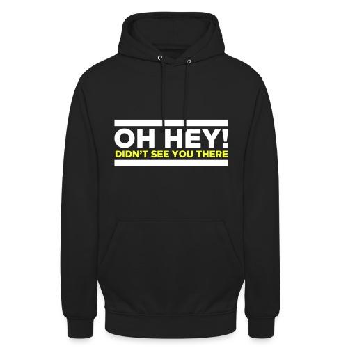 Hey Yellow png - Unisex Hoodie