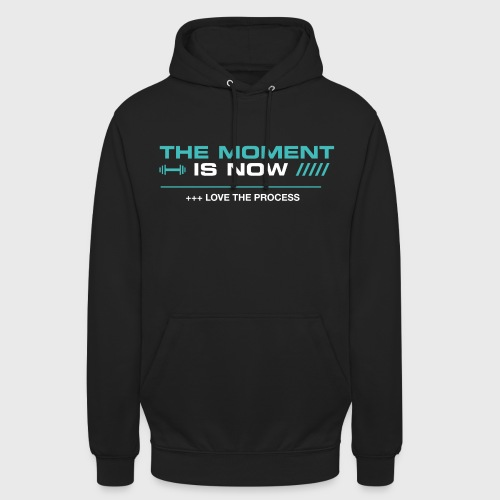 THE MOMENT IS NOW - Sudadera con capucha unisex
