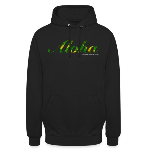 Aloha the radical dude society - Unisex Hoodie