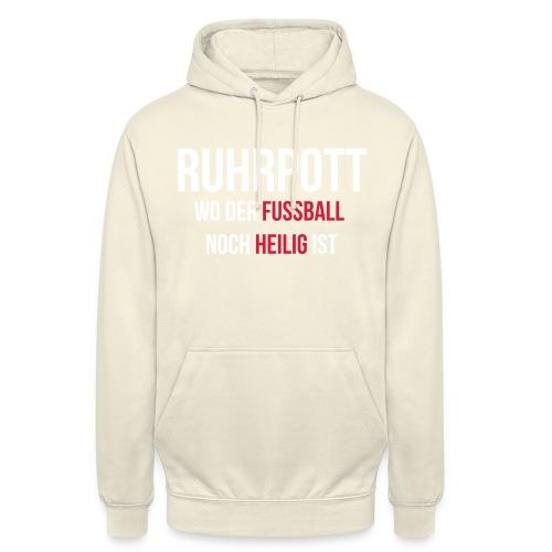 RUHRPOTT - Wo der Fussball noch heilig ist - Unisex Hoodie