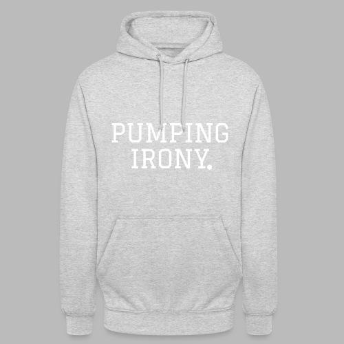 Pumping Iron(y) - Unisex Hoodie