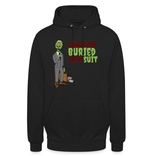 Buried in Suit - Unisex Hoodie