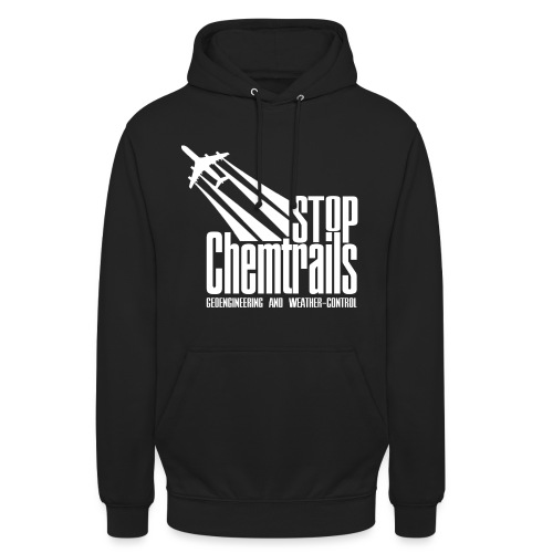 STOP CHEMTRAILS - white print - Hoodie unisex