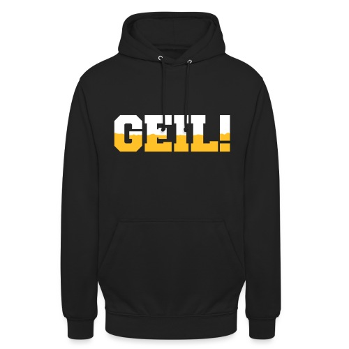 Geil! - Unisex Hoodie
