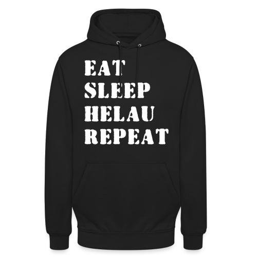 Eat Sleep Repeat - Helau VECTOR - Unisex Hoodie