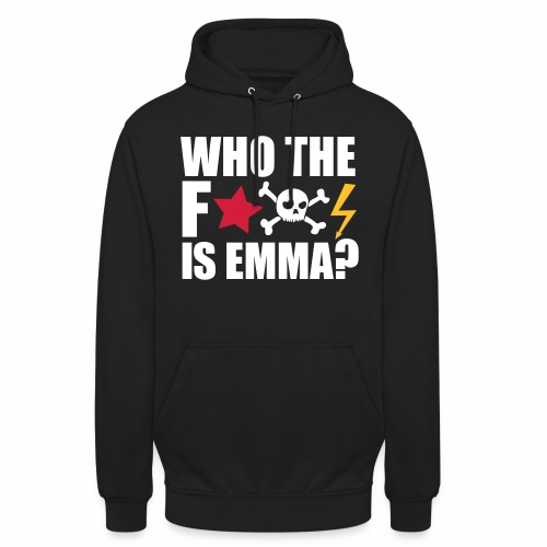 who the fuck is emma? MDMA Ecstasy Techno Sprüche - Unisex Hoodie