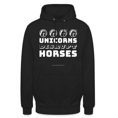 Unicorns Disrupt Horses - Sweat-shirt à capuche unisexe