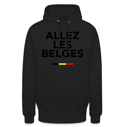 allez les Belges! - Sweat-shirt à capuche unisexe