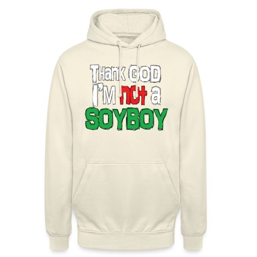 Thank God I'm NOT A SOYBOY white red green - Unisex Hoodie
