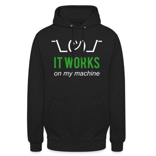 It works on my machine Funny Developer Design - Unisex Hoodie