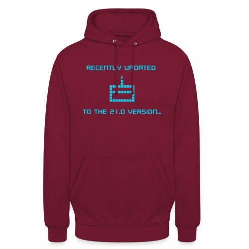 Recently updated to version 21.0 - Unisex Hoodie