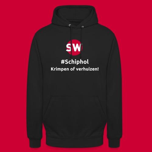 #Schiphol - krimpen of verhuizen! - Hoodie unisex
