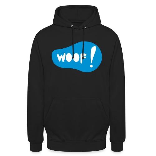 Woof! T-Shirt - Unisex Hoodie
