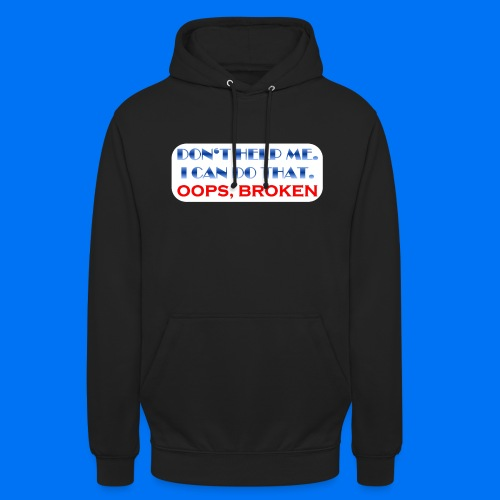 I CAN DO THAT - Unisex Hoodie