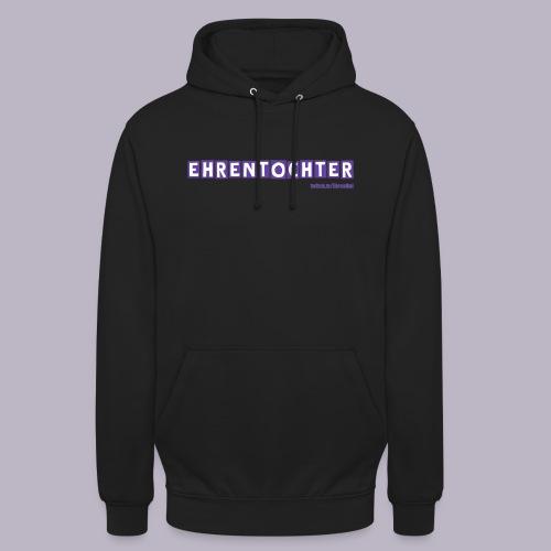EhrenTochter - Unisex Hoodie