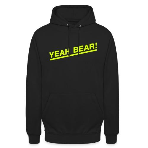 Yeah Bear! - Unisex Hoodie