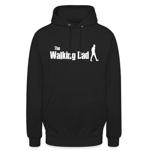 the walking dad white text on black - Unisex Hoodie