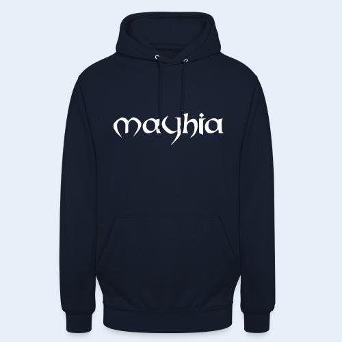 mayhia, die Marke einer Philosophie. - Unisex Hoodie