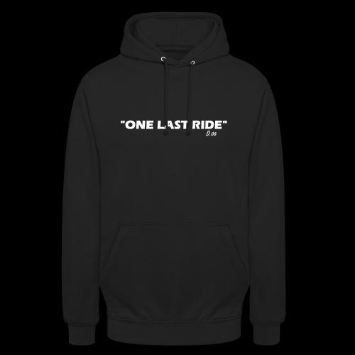 one last ride - Sweat-shirt à capuche unisexe