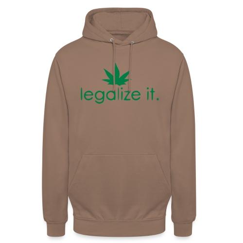 LEGALIZE IT! - Unisex Hoodie