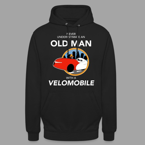 """Never underestimate an old man with a velomobile - Huppari """"unisex"""""""