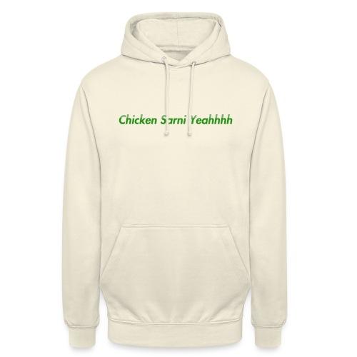 Chicken Sarni Yeah - Unisex Hoodie