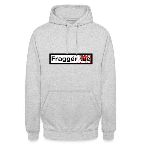 TshirtNF_FraggerTue - Sweat-shirt à capuche unisexe