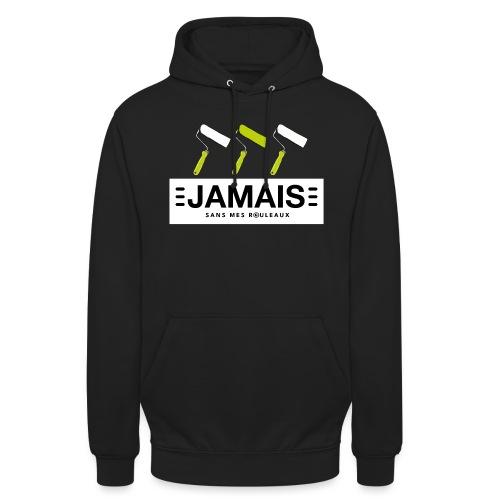 JAMAIS SANS MES ROULEAUX - Sweat-shirt à capuche unisexe