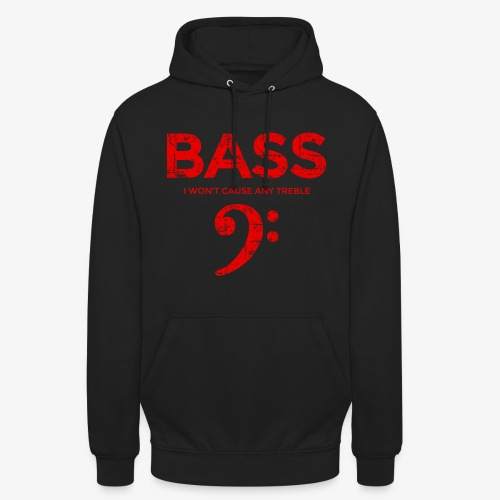 BASS I wont cause any treble (Vintage/Rot) Bassist - Unisex Hoodie