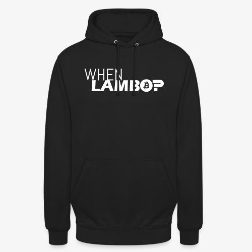 HODL-when lambo-w - Unisex Hoodie