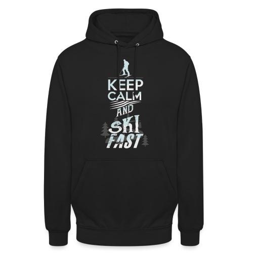 Keep Calm Ski Fast Winter Holidays - Unisex Hoodie