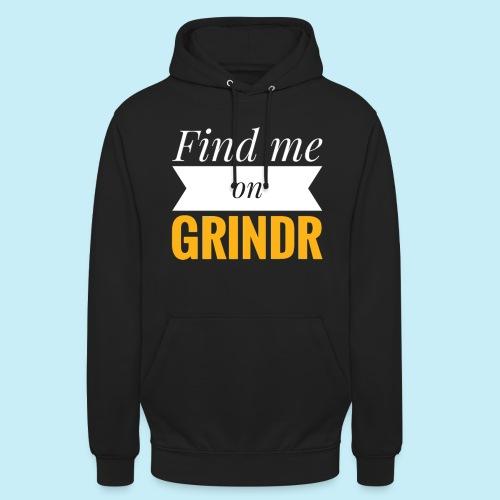 Trouve moi sur Grindr - Sweat-shirt à capuche unisexe