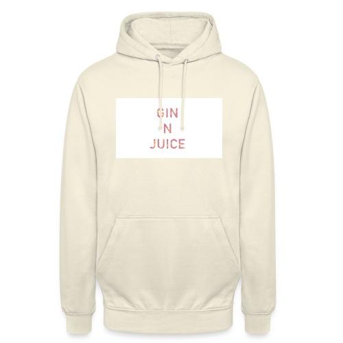 Gin n juice geschenk geschenkidee - Unisex Hoodie