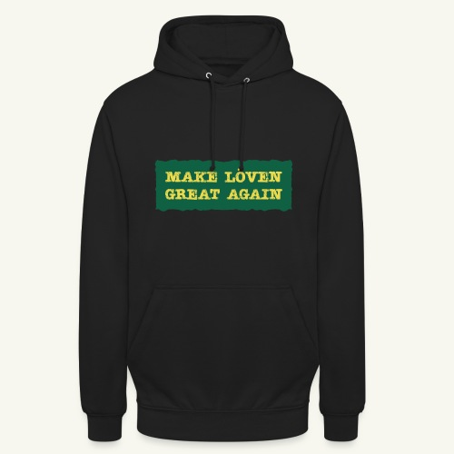 Make Löven great again - Luvtröja unisex