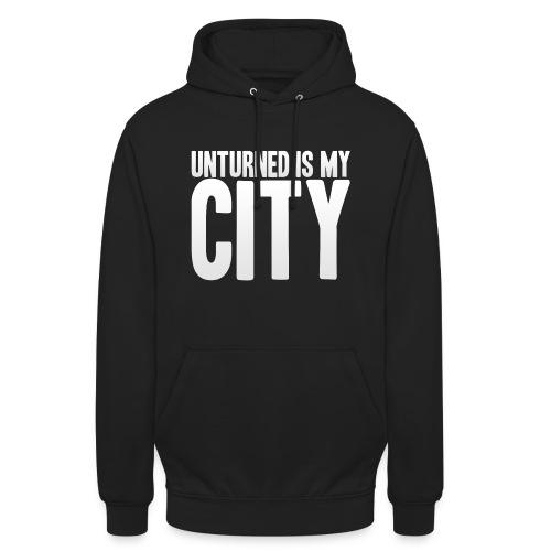 Unturned is my city - Unisex Hoodie