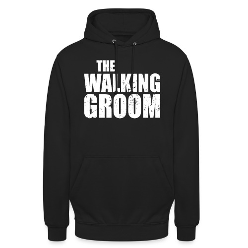 The walking groom Bräutigam Junggesellenabschied - Unisex Hoodie