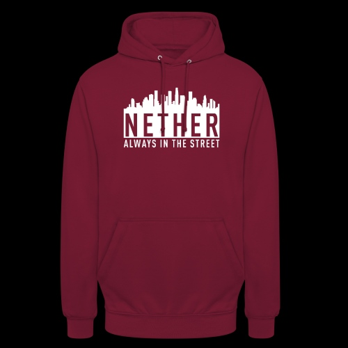 Nether - Always in the Street - Felpa con cappuccio unisex
