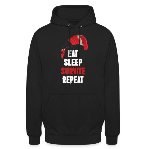 Eat - sleep - SURVIVE - repeat! - Bluza z kapturem typu unisex