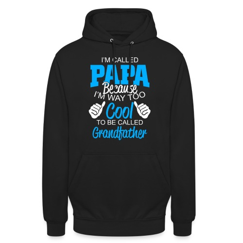01 im called papa copy - Sweat-shirt à capuche unisexe