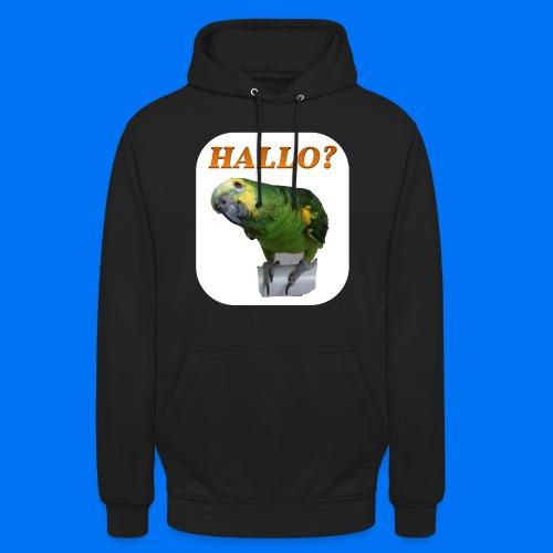 Hallo Papagei - Unisex Hoodie