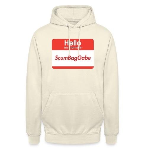 Hello My Name Is ScumBagGabe - Unisex Hoodie