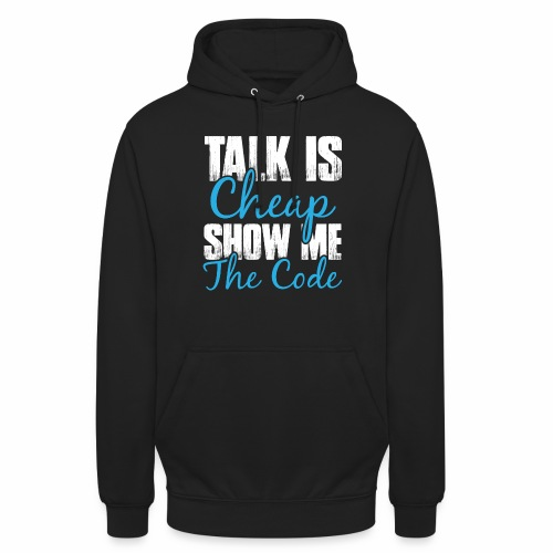 Talk is Cheap - Unisex Hoodie