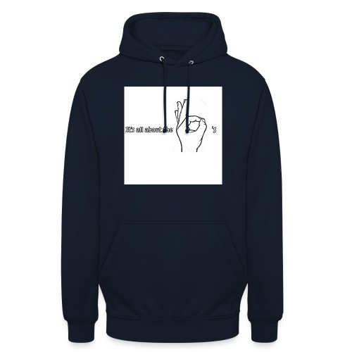 All about the - Unisex Hoodie