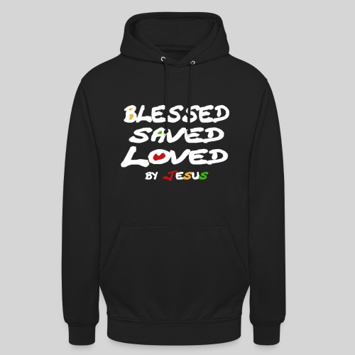Blessed Saved Loved by Jesus - Unisex Hoodie