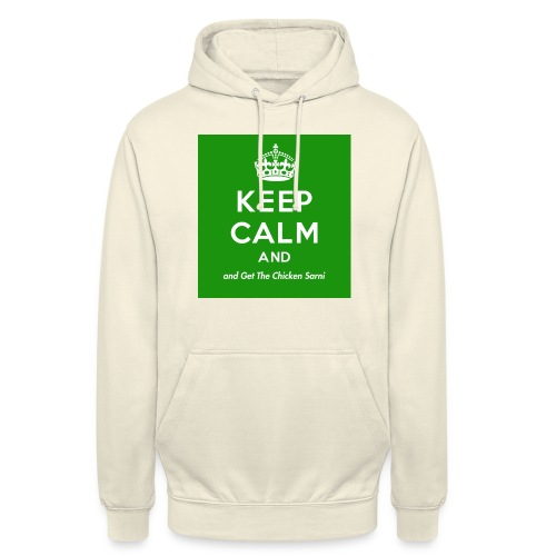 Keep Calm and Get The Chicken Sarni - Green - Unisex Hoodie