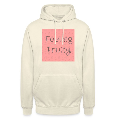 feeling fruity slogan top - Unisex Hoodie