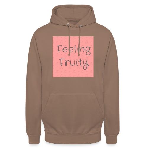 feeling fruity slogan top - Unisex Hoodie